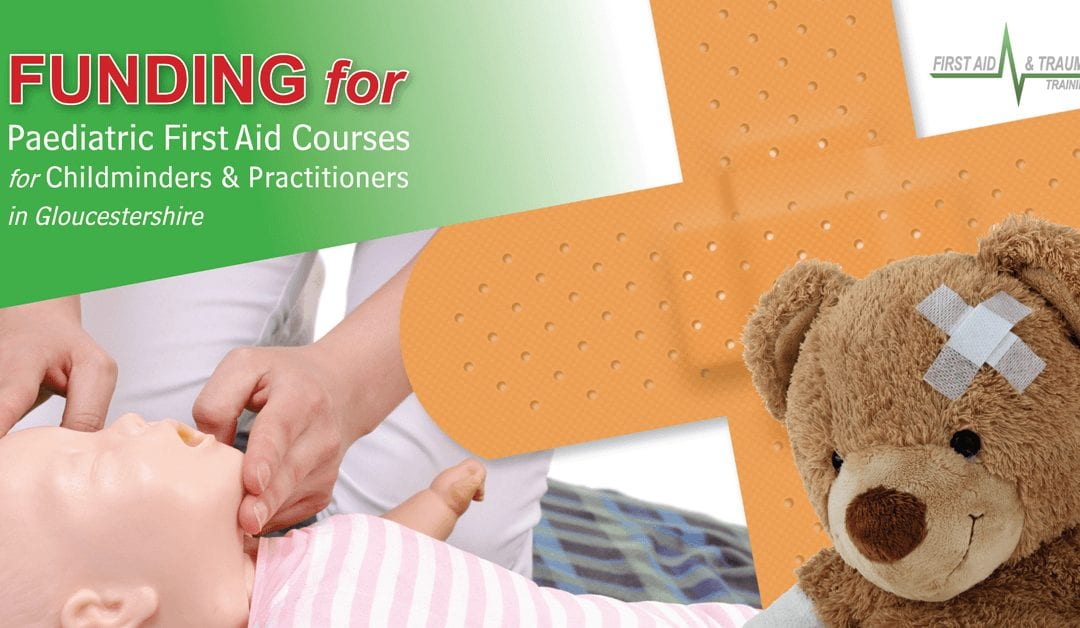 Paediatric First Aid Funding Available in Gloucestershire